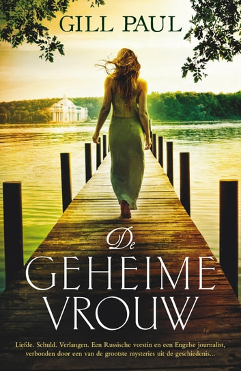 De geheime vrouw ebook by Gill Paul