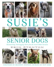Susie's Senior Dogs ebook by Erin Stanton