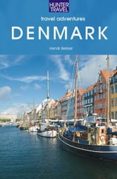 Denmark Travel Adventures ebook by Elizabet Olesen