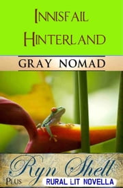 Innisfail Hinterland - Plus Rural-Lit Novella ebook by Kobo.Web.Store.Products.Fields.ContributorFieldViewModel