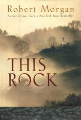 This Rock ebook by Robert Morgan
