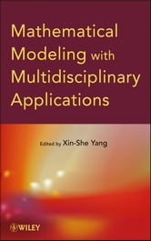 Mathematical Modeling with Multidisciplinary Applications ebook by