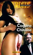 Coquine chinoise ebook by Patrick Saint-just