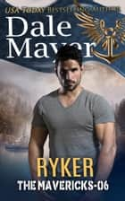Ryker eBook by Dale Mayer