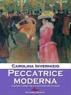Peccatrice moderna ebook by Carolina Invernizio