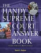The Handy Supreme Court Answer Book ebook by David L Hudson