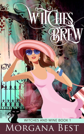 Witches' Brew - Cozy Mystery ebook by Morgana Best