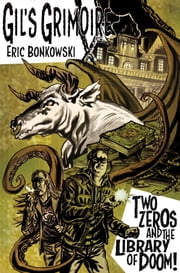 Two Zeros and The Library of Doom! ebook by Eric Bonkowski