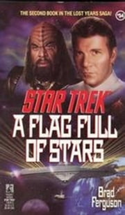 A Star Trek: The Original Series: A Flag Full of Sta ebook by Brad Ferguson