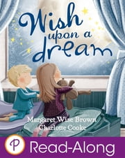 Wish Upon a Dream ebook by Margaret Wise Brown,Charlotte Cooke