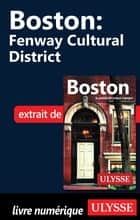 Boston - Cultural District ebook by Collectif
