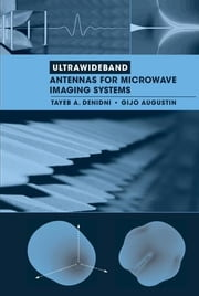 Ultrawideband Antennas for Microwave Imaging Systems ebook by Denidni, Tayeb A.