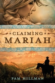 Claiming Mariah ebook by Pam Hillman