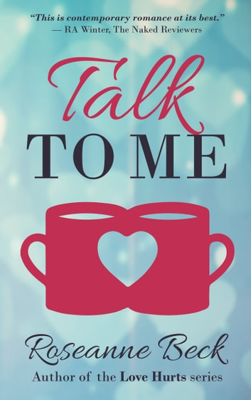 Talk to Me ebook by Roseanne Beck