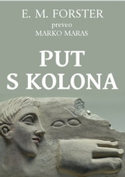 Put s Kolona ebook by Edward Morgan Forster