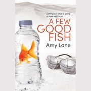 A Few Good Fish audiobook by Amy Lane