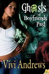 Ghosts of Boyfriends Past ebook by Vivi Andrews