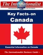 Key Facts on Canada - Essential Information on Canada ebook by Patrick W. Nee