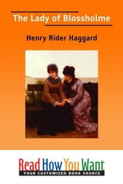 The Lady Of Blossholme ebook by Haggard Henry Rider