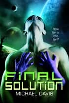 Final Solution ebook by Michael W. Davis