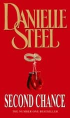 Second Chance ebook by Danielle Steel