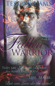 Fallen Warrior (Fallen Trilogy book 3) ebook by Tess Williams