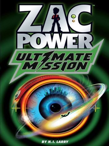 Zac Power: Ultimate Mission ebook by H. I. Larry