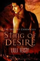 Sting of Desire ebook by Lilli Feisty