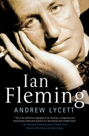 Ian Fleming ebook by Andrew Lycett
