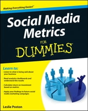 Social Media Metrics For Dummies ebook by Leslie Poston