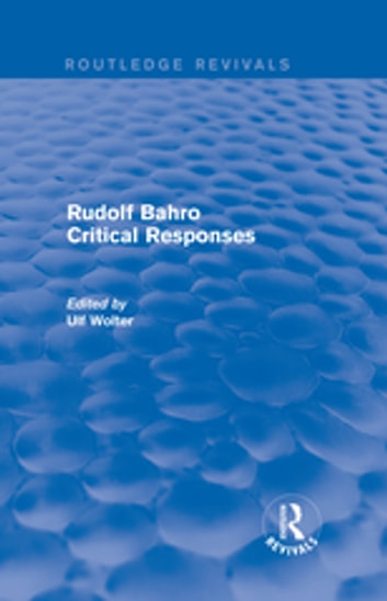 Rudolf Bahro Critical Responses ebook by