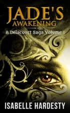 Jade's Awakening - From Regular Teen to Shapeshifter ebook by Isabelle Hardesty