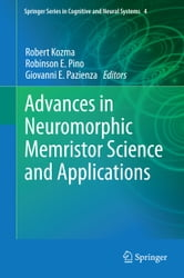 Advances in Neuromorphic Memristor Science and Applications ebook by