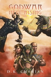 Godwar: Hell Rising ebook by D.K. Cherian
