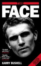 The Face ebook by Garry Bushell