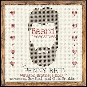 Beard Necessities - Second Chance Small Town Romantic Comedy audiobook by Penny Reid