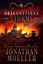 Dragontiarna: Storms ebook by Jonathan Moeller