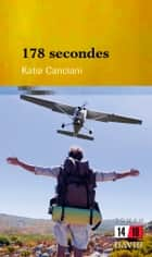 178 secondes ebook by Katia Canciani