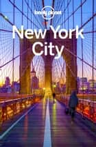 Lonely Planet New York City ebook by Lonely Planet, Regis St Louis, Ray Bartlett,...