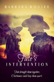 Fate's Intervention ebook by Barbara Woster