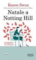 Natale a Notting Hill ebook by Karen Swan