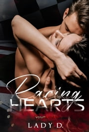 Racing Hearts - Volume Unico ebook by Lady D.