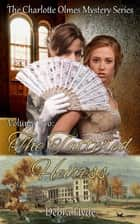 The Tattered Heiress - Volume Two of the Charlotte Olmes Mystery Series ebook by Debra Hyde
