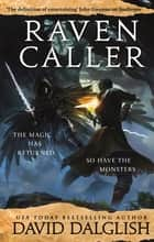Ravencaller - Book Two of the Keepers ebook by David Dalglish