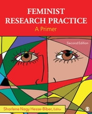 Feminist Research Practice - A Primer ebook by Sharlene Nagy Hesse-Biber