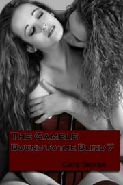 The Gamble ebook by Cate Troyer