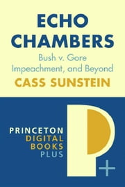 Echo Chambers ebook by Sunstein, Cass