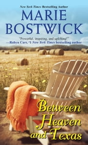 Between Heaven and Texas ebook by Marie Bostwick