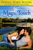 That Magic Touch ebook by Donna Marie Rogers