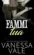 Fammi tua eBook by